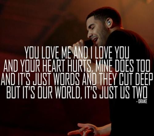 Images About Drakes Love Quotes On Pinterest