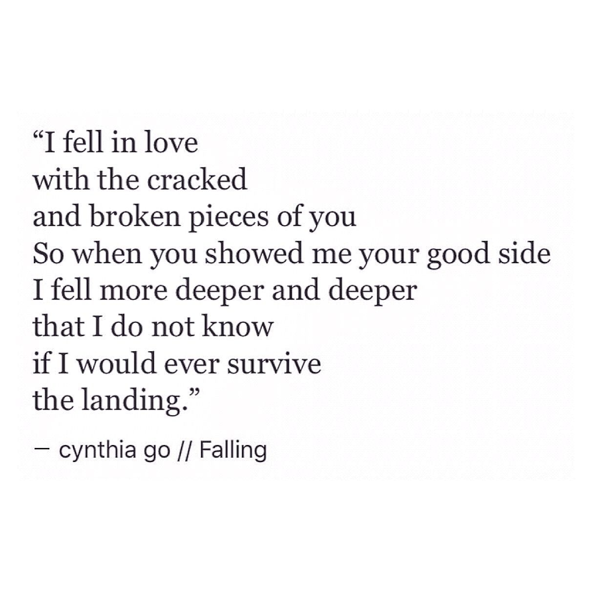 Falling Cynthia Go Prose Poetry Guy Quotesquoteslove Quotes Tumblrdeep Sad