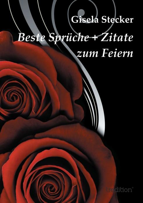 Beste Spruche Zitate Zum Feiern Von Gisela Stecker