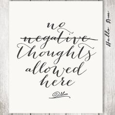 No Negative Thoughts Allowed Here Motivation Wall Decor Quote Print Inspirational Quote Wedding Vow Artwedding Love Quoteswedding Guest Bookwall