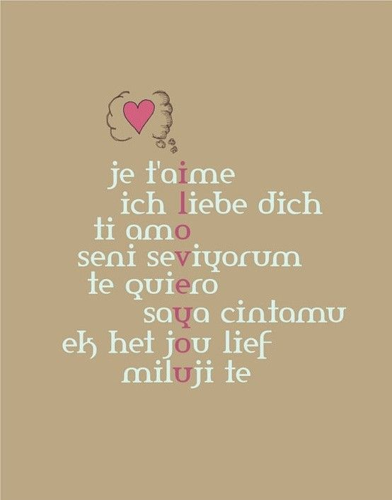 I Love You In Several Languages I Love How They Put French First Je Taime Is My Favorite Way To Say I Love You