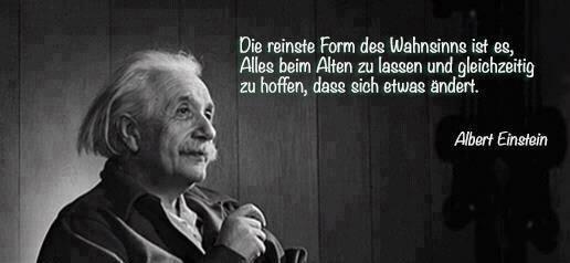 Einstein Reinste Form Des Wahnsinns