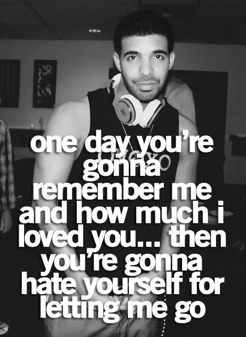 Drake Quotes Tumblr Quotes Cute Quotes