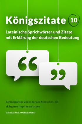Konigszitate  Lateinische Sprichworter Und Zitate Mit Erklarung Der Deutschen Bedeutung
