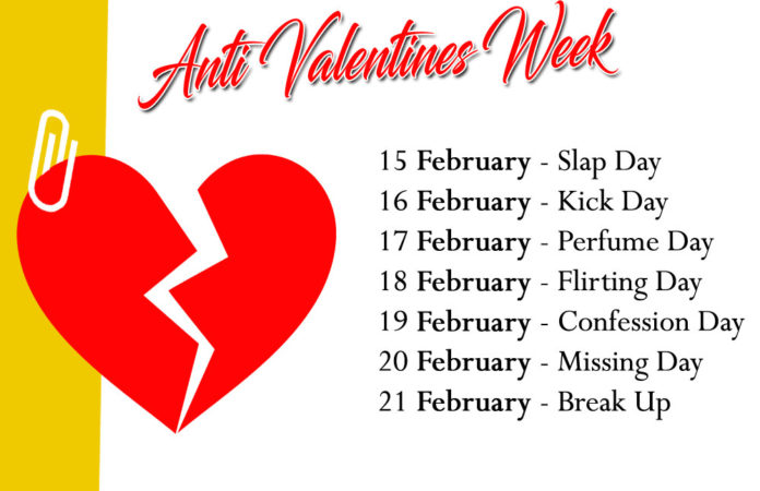 Valentines Day Is Following An Anti Valentines Week The Anti Valentines Wee Starts From Th February St February