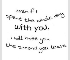 I Will Miss You Quotes For Him