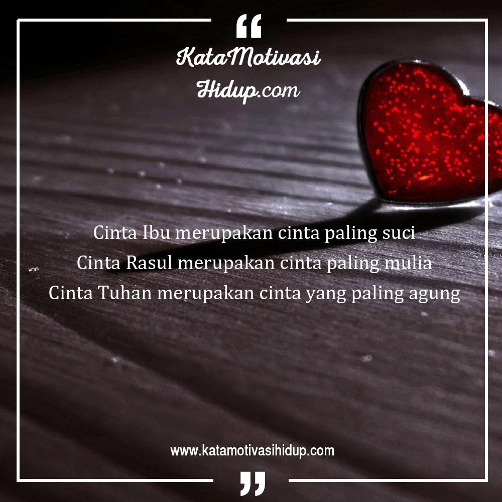 Kata Bijak Cinta Rasul Katakan Cintamu
