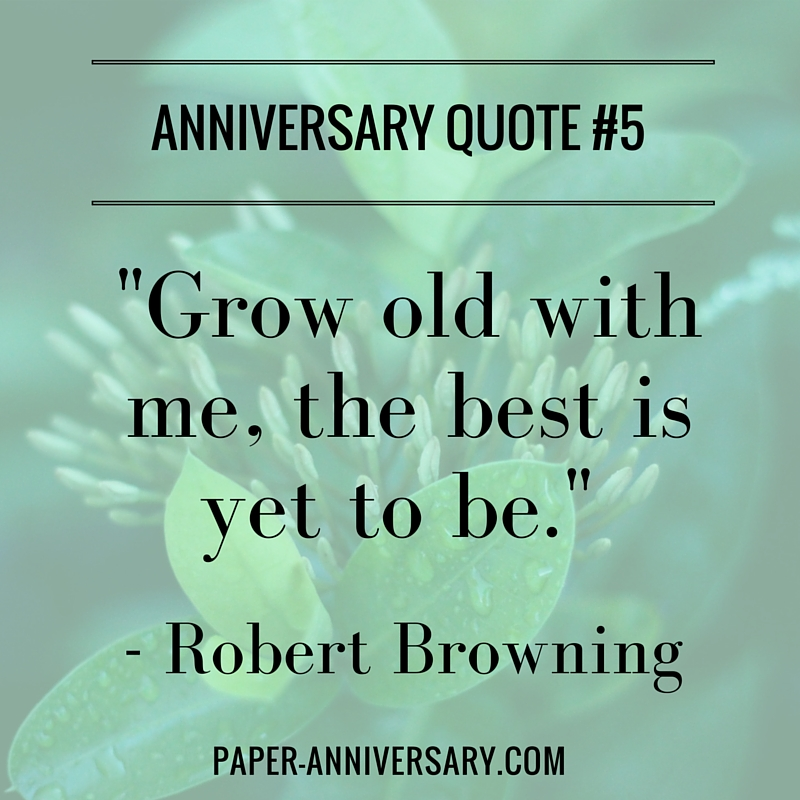 Robert Browning Anniversary Quotes For Her