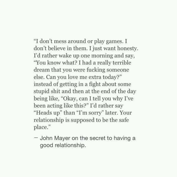 John Mayer On The Secret To Having A Good Relationship