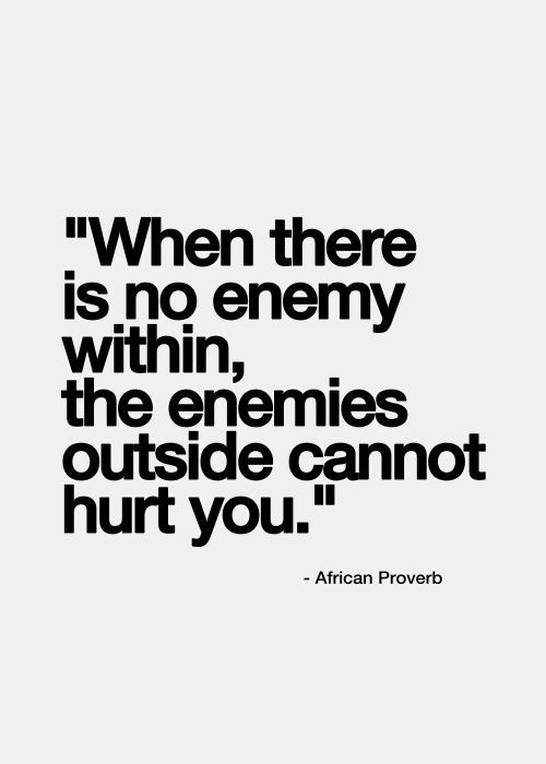 African Proverb Make Peace With Yourself Quotes Memes