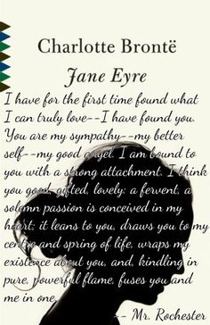 I Have For The First Time Found What I Can Truly Lovejane Eyre