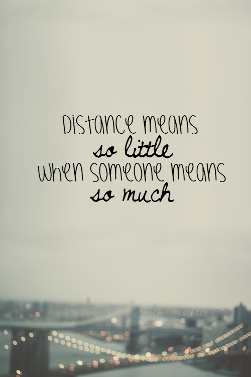 Aestheticaspirations Long Distance Love Quoteslong
