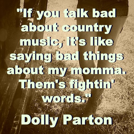 Country Quotes Life Love Music