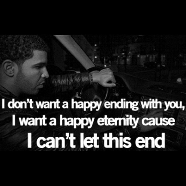 Best  E D Adrakes Love Quotes  E D A Images On Pinterest Drake Quotes Thoughts And Truths