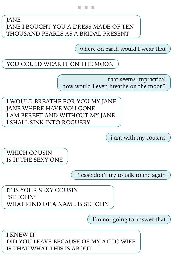 Texts From Jane Eyre Lol I Wish The St John Texts Were On