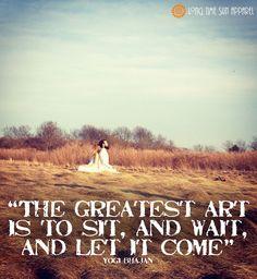 Yogi Bhajan Quote Let It Come