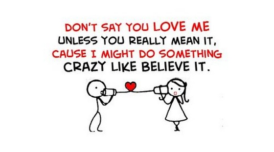 Say You Love Me Quotes