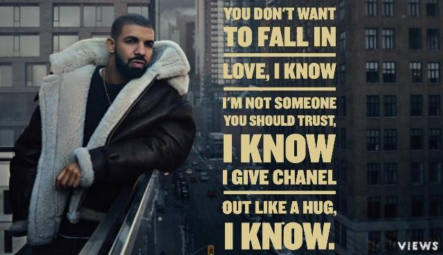 Drake Quotes Views Lyrics You Dont Want To