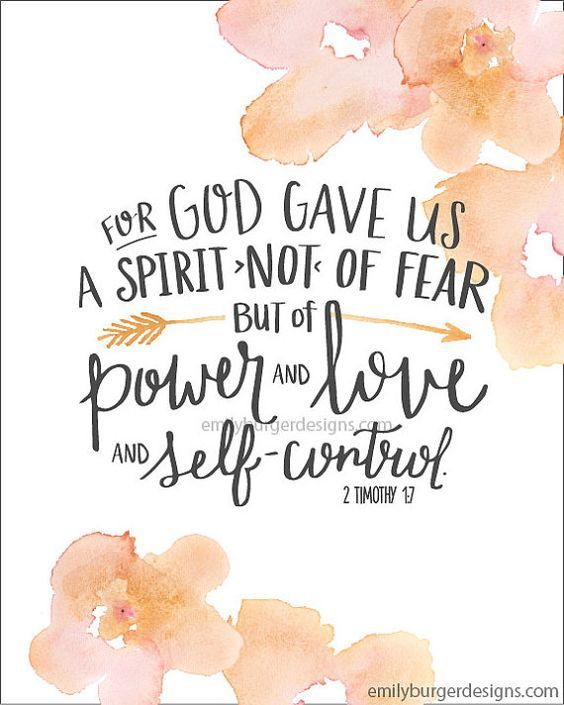 Items Similar To For Gave Us A Spirit Not Of Fear But Of Power And Love And Self Control Hand Lettered And Watercolor  Print On Etsy