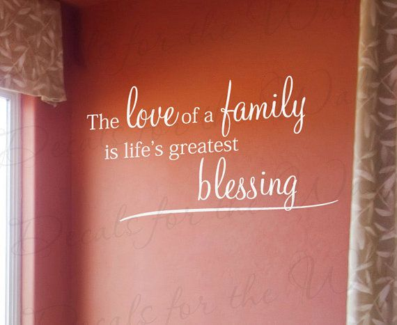 Items Similar To The Love Family Lifes Greatest Blessing Home Home Religious Christ Christian Bible Vinyl Quote Art Wall Decal Sticker Decor F On Etsy