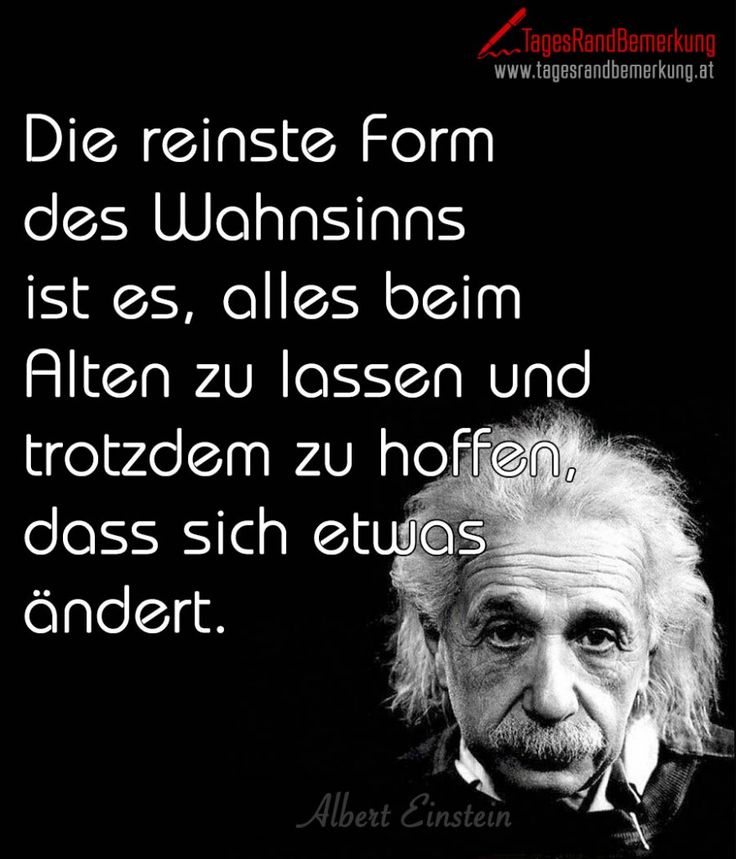 Bilder Zu Zitate Auf Pinterest Deutsch Weitermachen Und Einstein