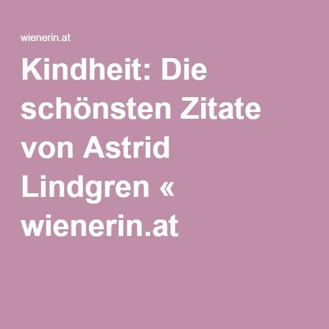 Schonsten Zitate Von Astrid Lindgren Quteism Pinterest Astrid Lindgren