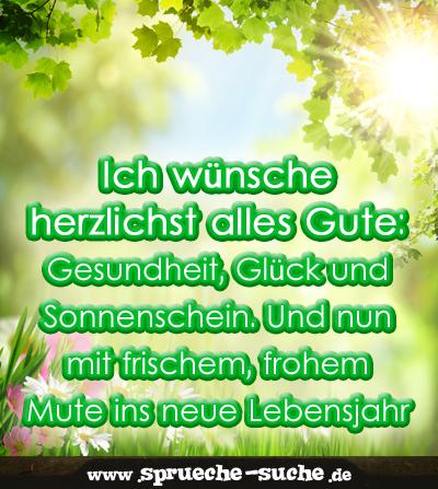 Ich Wunsche Herzlichst Alles Gute Gesundheit Gluck Und Sonnenschein Und Nun Mit Frischem