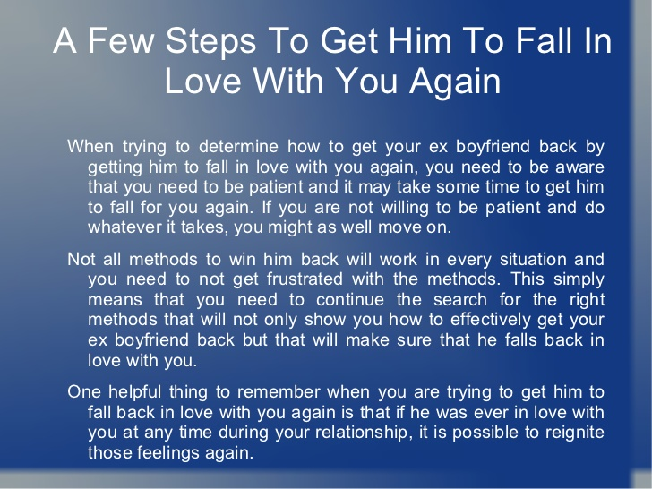 Love Quotes To Get Him Back New Getting Your Ex Boyfriend Backgetting Him To Fall In