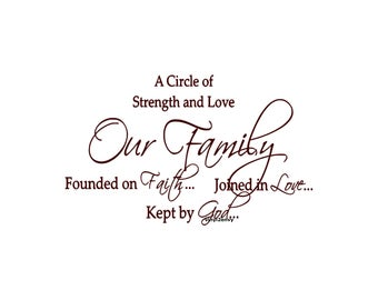A Circle Of Strength Love Our Family Founded On Faith Joined In Love Kept By