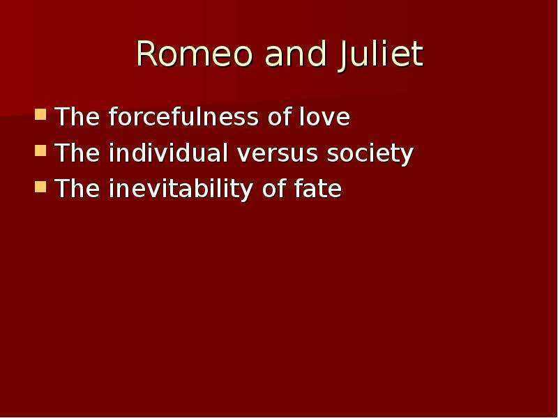Romeo And Juliet Inevitability Of Fate Romeo And Juliet Inevitability Of Fate