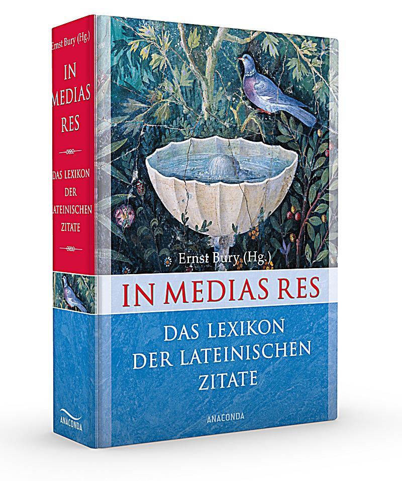 In Medias Res Das Lexikon Der Lateinischen Zitate Produktdetailbild