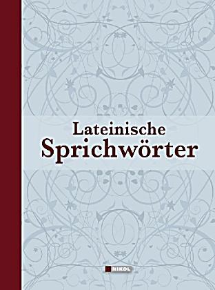 Lateinische Sprichworter Und Redewendungen