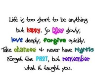 Love Deeply Forgive Quickly Live Life To The Fullest Quotes