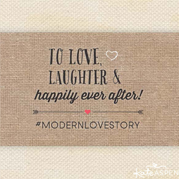 To Love Laughter And Happily Ever After Wedding Favors Wedding Quote Modern Love
