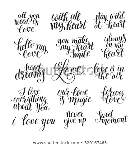 Set Of Handwritten Lettering Positive Quote About Love To Valentines Day Wedding Typography P O
