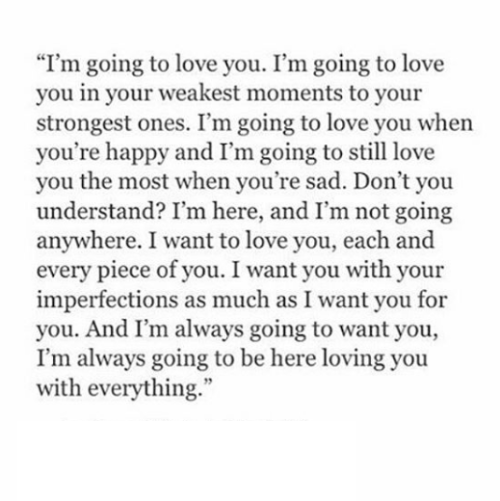 I Am Going To Love You Because You Are You