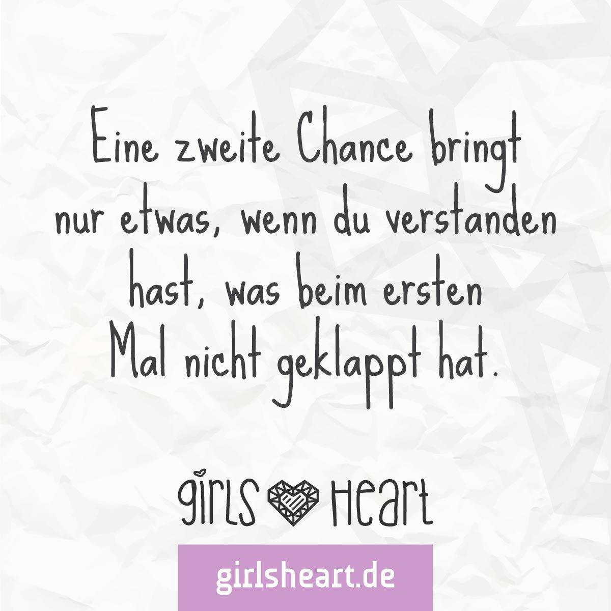 Mehr Spruche Auf Www Girlsheart De Chance Neuanfang Trennung Liebe