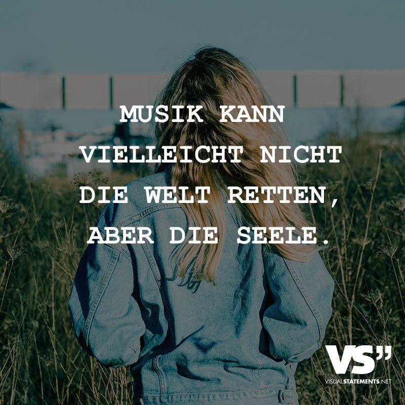 Visual Statements Musik Kann Vielleicht Nicht Welt Retten Aber Seele Spruche