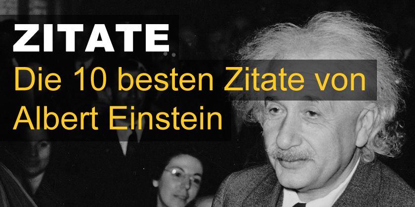 Besten Zitate Von Albert Einstein Eine Ausgewahlte Liste Der Besten Zitate Von Einem