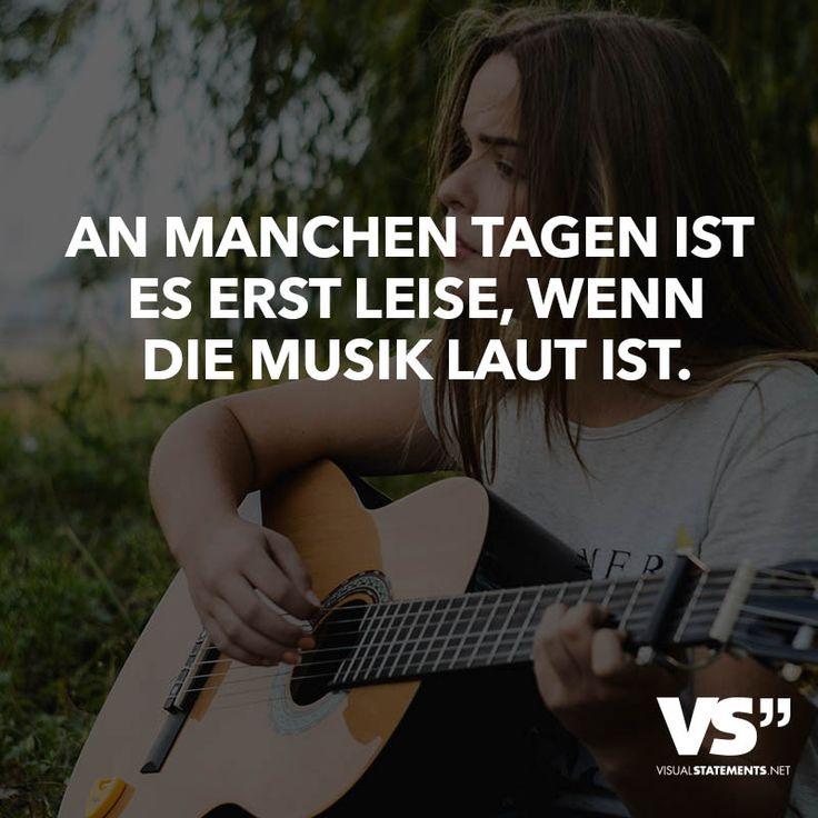 An Manchen Tagen Ist Es Erst Leise Wenn Musik Laut Ist
