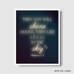 You Will Shine Among Them Like Stars In The Sky Google Search