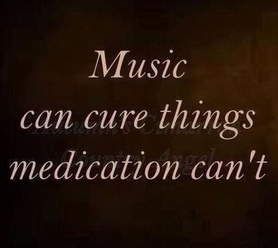 All The Meds In The World Dont Work Like Music Can Music Gets