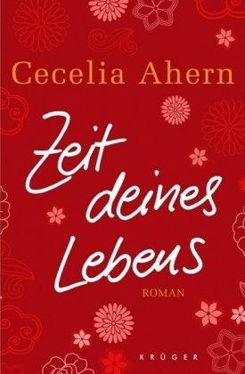 Buchzauber Rezension Zeit Deines Lebens Von Cecelia Ahern
