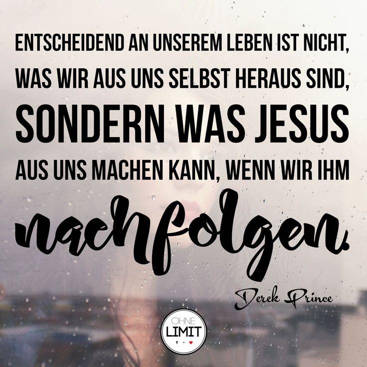Entscheidend An Unserem Leben Ist Nicht Was Wir Aus Uns Heraus Sind Sondern Was Christliche Liederchristliche Zitatechristliche Spruchegott