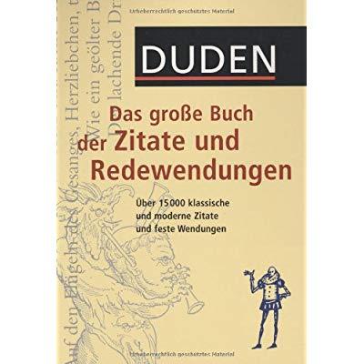 Pdf Duden Das Grose Buch Der Zitate Und Redewendungen Plus Cd Iber   Klassische Und Moderne Zitate Und Feste Wendungen Kostenlos Download