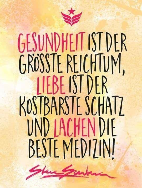 Pin Von Silke Muller Auf Zitate Und Spruche Pinterest Lachen Gesundheit Und Liebe