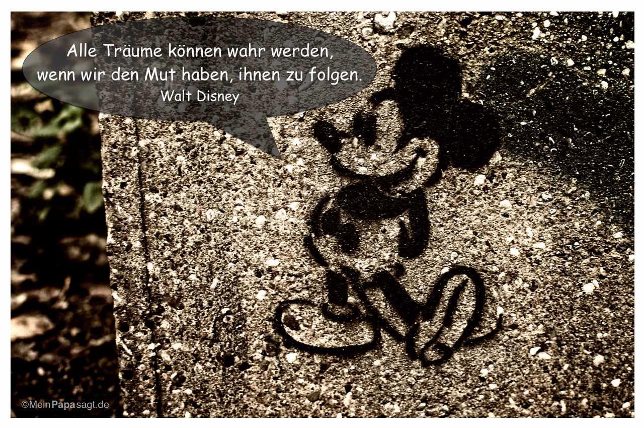 Mickey Mouse Mit Dem Walt Disney Zitat Alle Traume Konnen Wahr Werden Wenn Wir