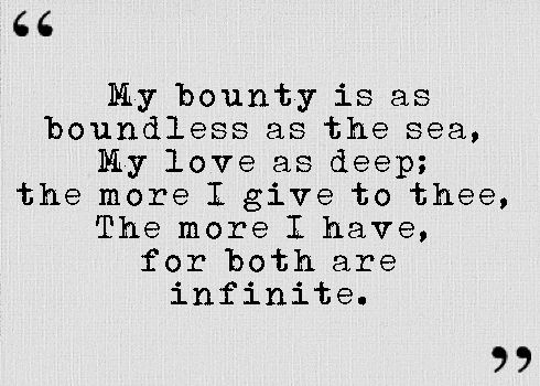 Also From Romeo And Juliet Act Ii Scene Ii My Bounty Is As