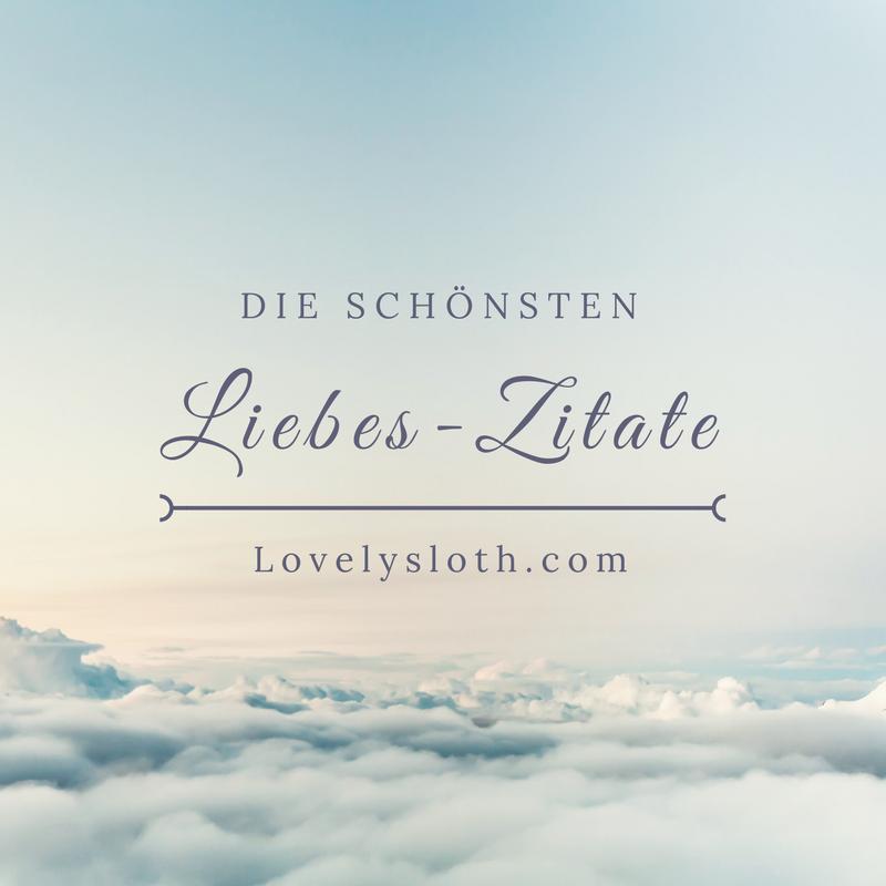 Sammlung Der Schonsten Liebeszitate Und Spruche Fur Verliebte Zum Valentinstag Jahrestag Hochzeitstag Spruche