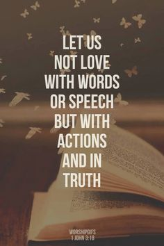 Let Us Bot Love With Words Or Speech But With Actions And In Truth